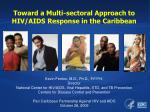 toward a multi sectoral approach to hiv aids response in the caribbean1
