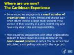 where are we now the caribbean experience1