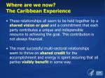 where are we now the caribbean experience2
