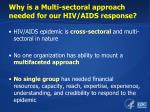 why is a multi sectoral approach needed for our hiv aids response