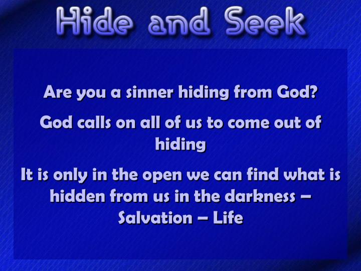 Are you a sinner hiding from God?