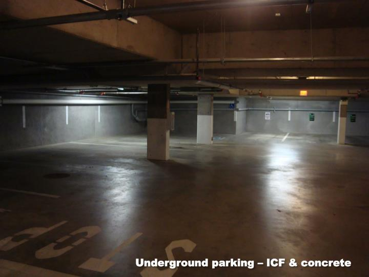 Underground parking – ICF & concrete