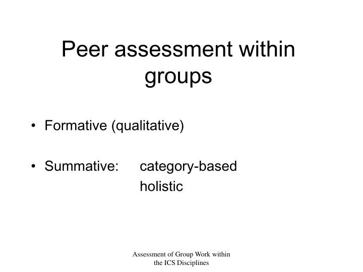 Peer assessment within groups