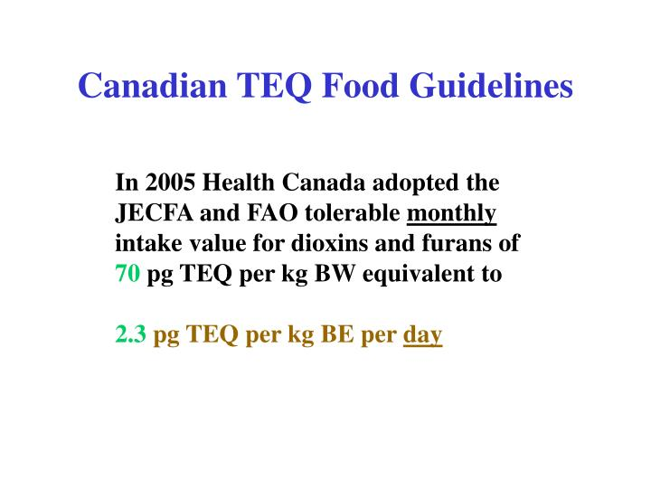 Canadian TEQ Food Guidelines
