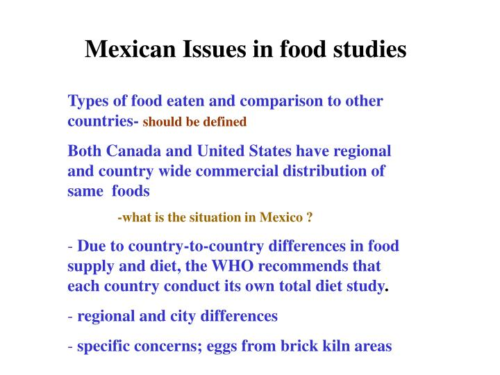 Mexican Issues in food studies