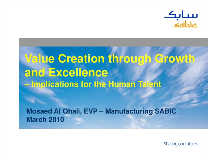 Value Creation through Growth and Excellence