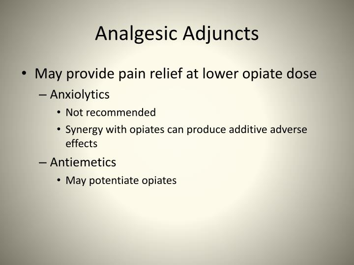Analgesic Adjuncts