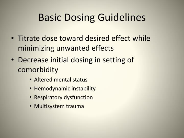 Basic Dosing Guidelines