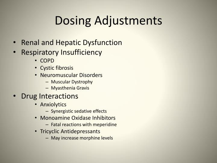 Dosing Adjustments