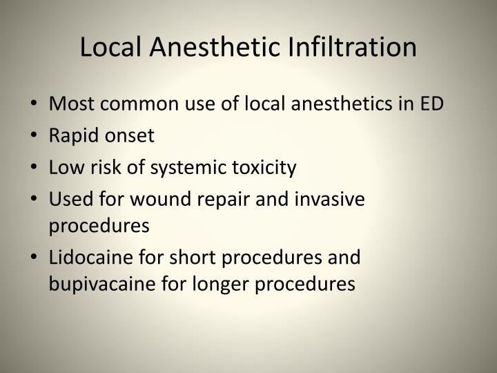 Local Anesthetic Infiltration