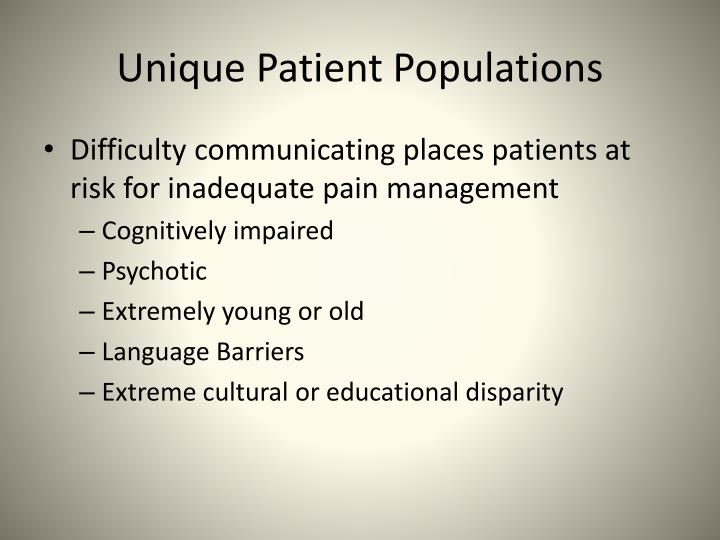 Unique Patient Populations