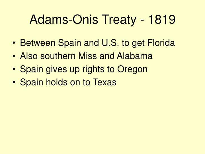 Adams-Onis Treaty - 1819