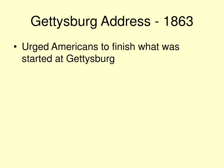 Gettysburg Address - 1863