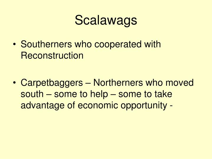Scalawags