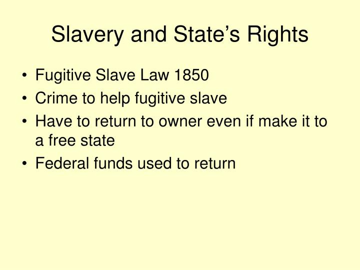 Slavery and State's Rights