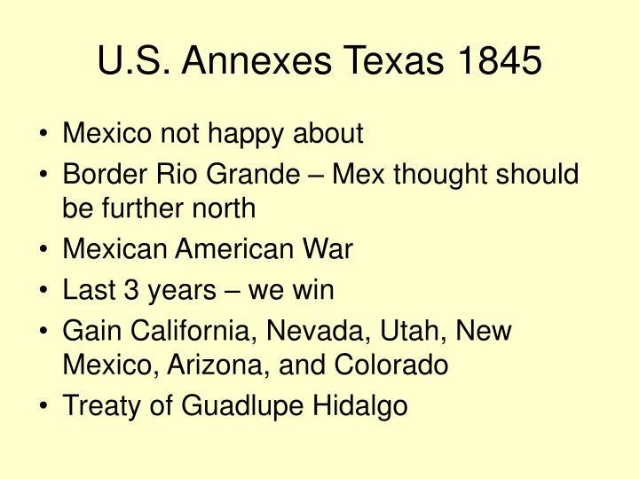 U.S. Annexes Texas 1845