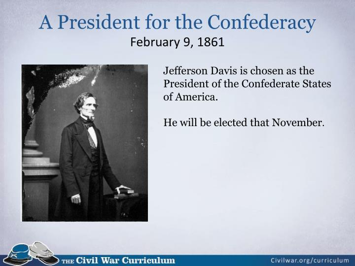 A President for the Confederacy