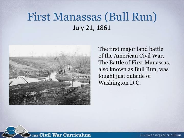 First Manassas (Bull Run)