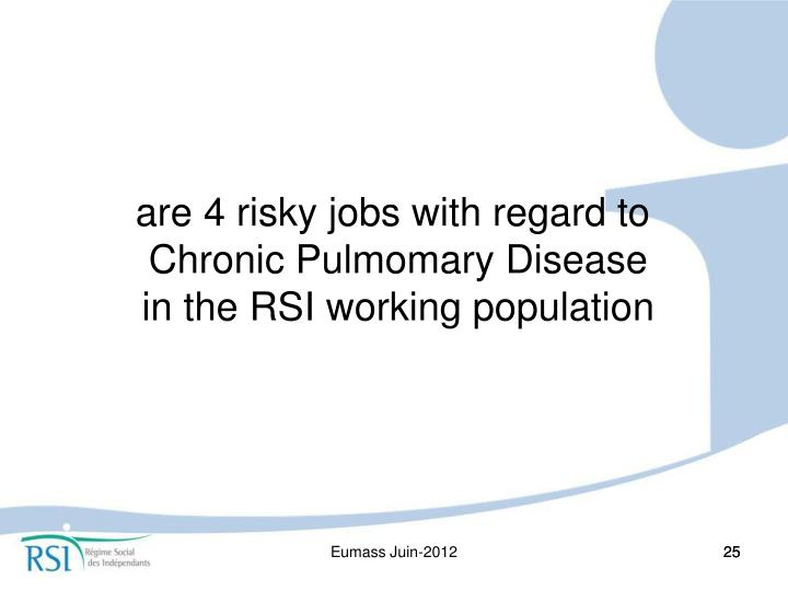 are 4 risky jobs with regard to