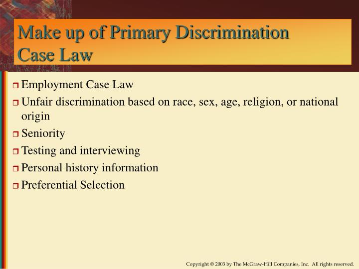 Make up of Primary Discrimination