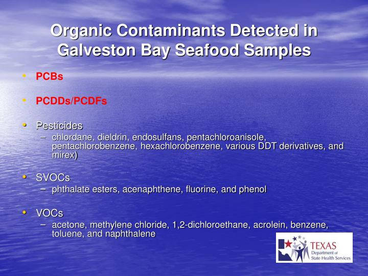 Organic Contaminants Detected in Galveston Bay Seafood Samples