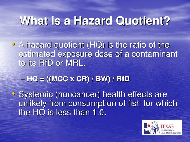 What is a Hazard Quotient?