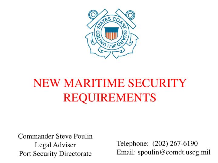 NEW MARITIME SECURITY REQUIREMENTS