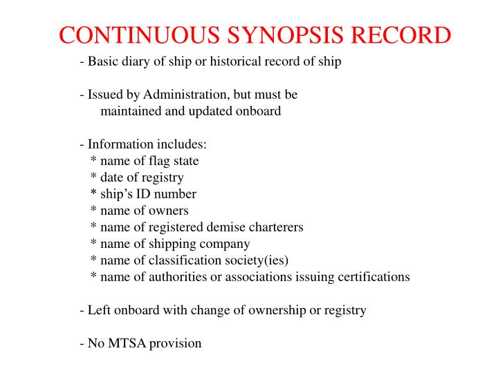 CONTINUOUS SYNOPSIS RECORD
