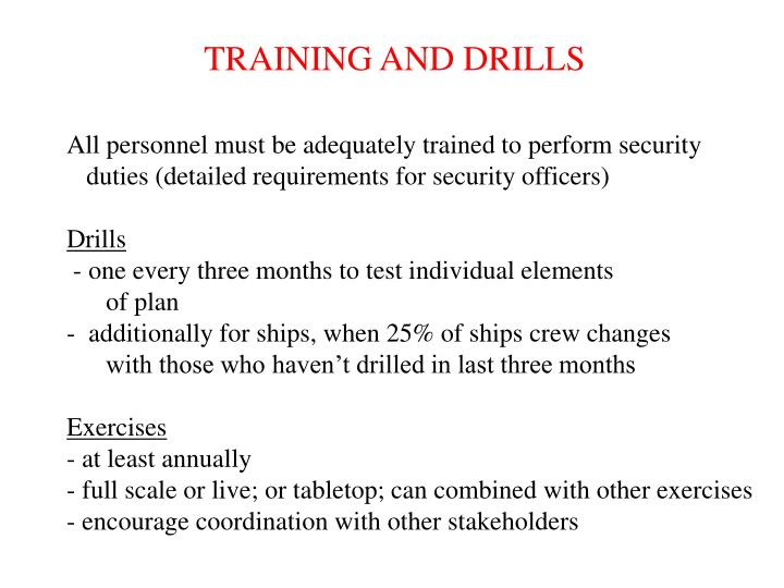 TRAINING AND DRILLS