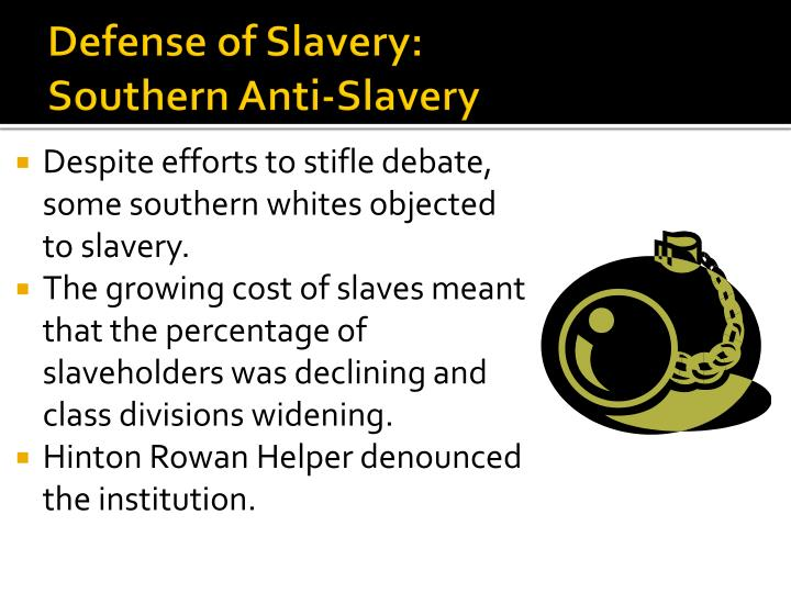 Defense of Slavery: