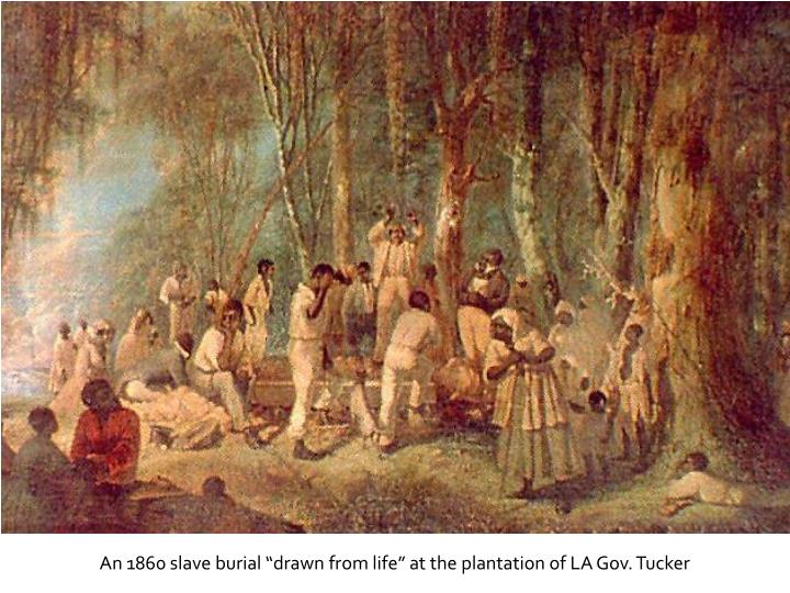 "An 1860 slave burial ""drawn from life"" at the plantation of LA Gov. Tucker"