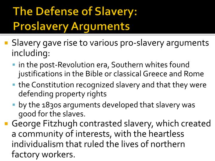 The Defense of Slavery: