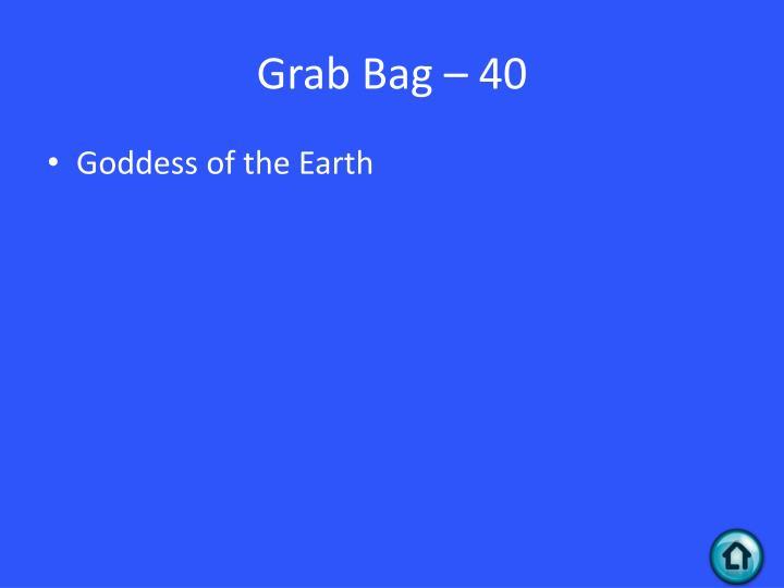 Grab Bag – 40