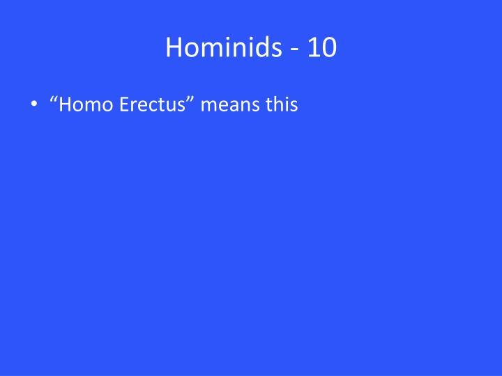 Hominids - 10