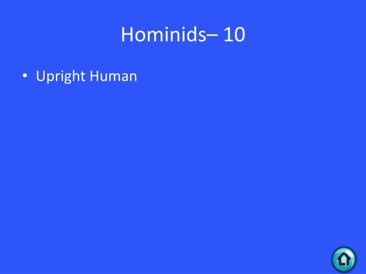 Hominids– 10