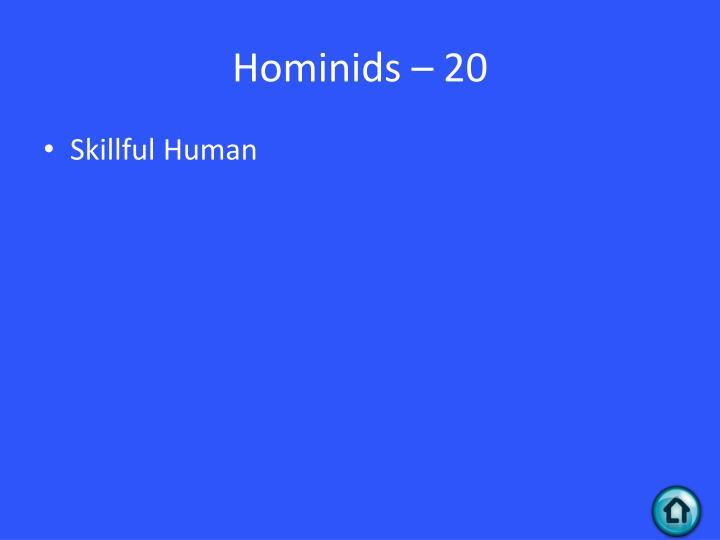 Hominids – 20
