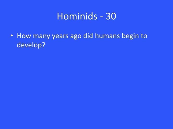 Hominids - 30