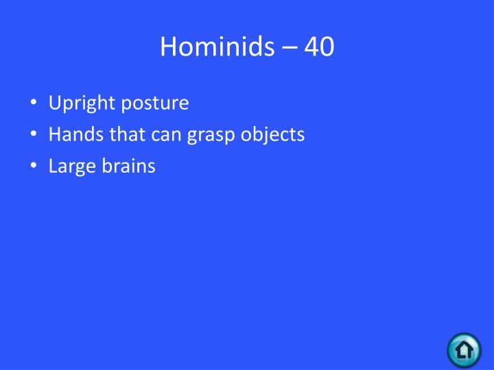 Hominids – 40