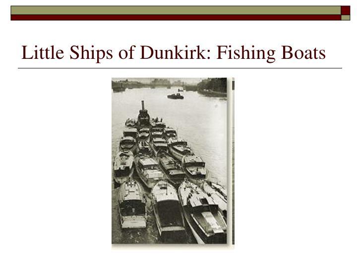 Little Ships of Dunkirk: Fishing Boats
