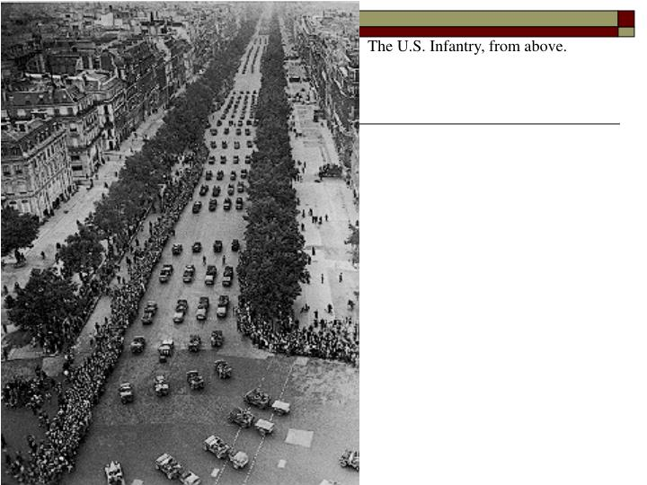 The U.S. Infantry, from above.