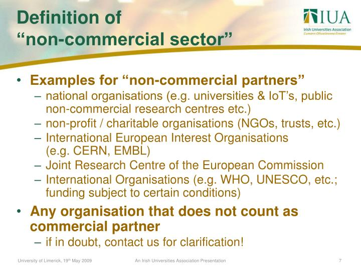 "Examples for ""non-commercial partners"""