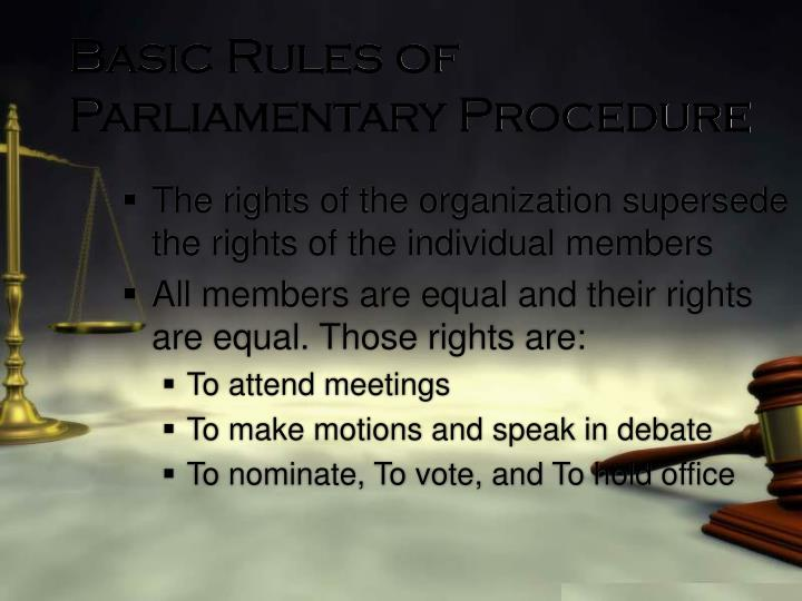 Basic Rules of Parliamentary Procedure