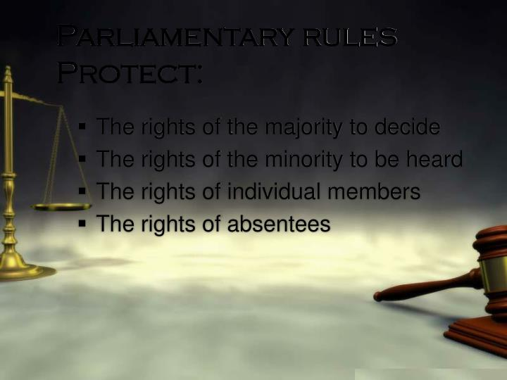 Parliamentary rules Protect: