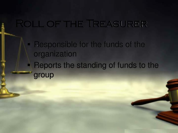Roll of the Treasurer