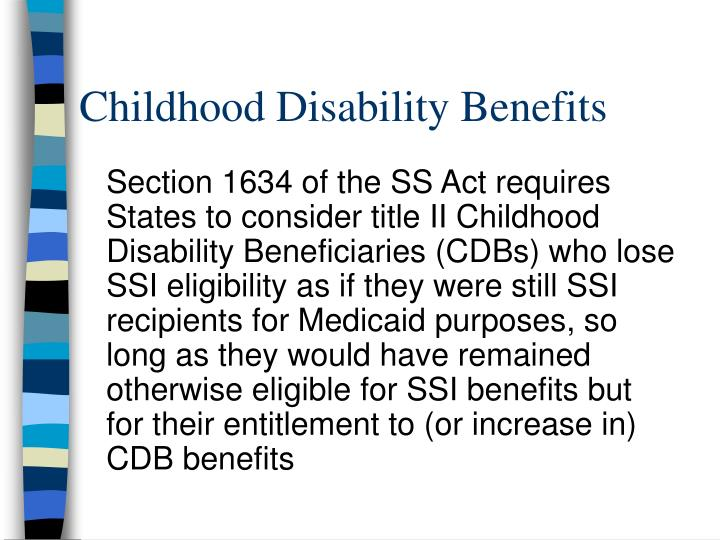 Childhood Disability Benefits