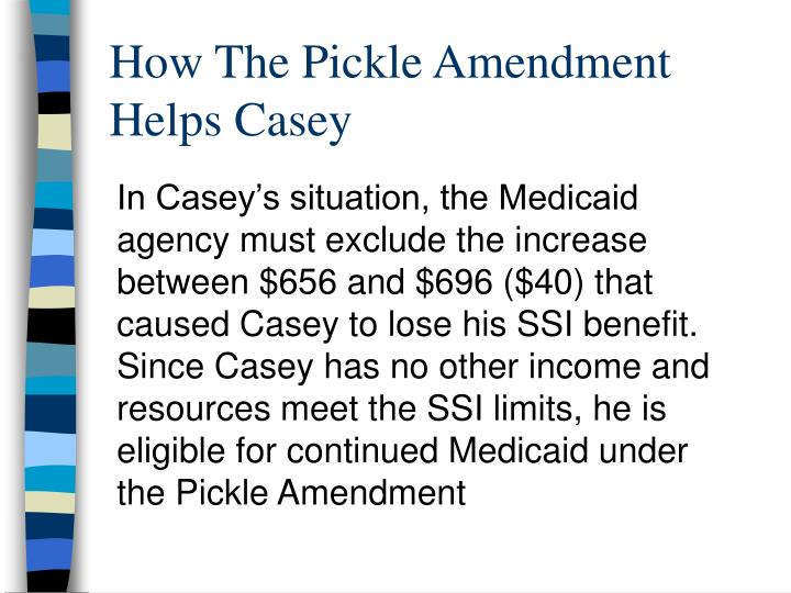 How The Pickle Amendment Helps Casey