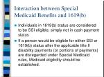 interaction between special medicaid benefits and 1619 b