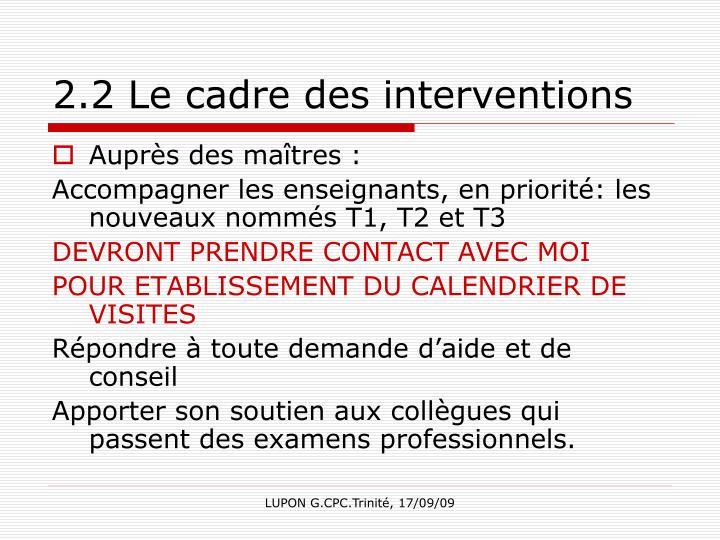 2.2 Le cadre des interventions