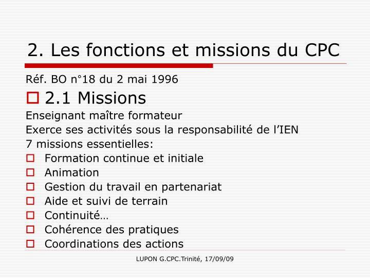2. Les fonctions et missions du CPC
