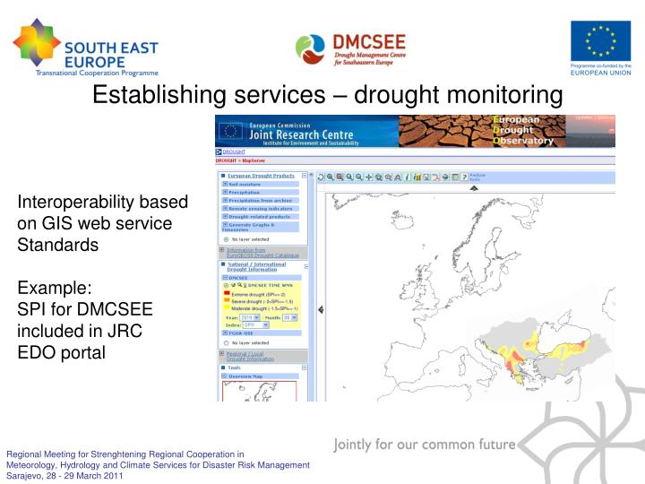 Establishing services – drought monitoring
